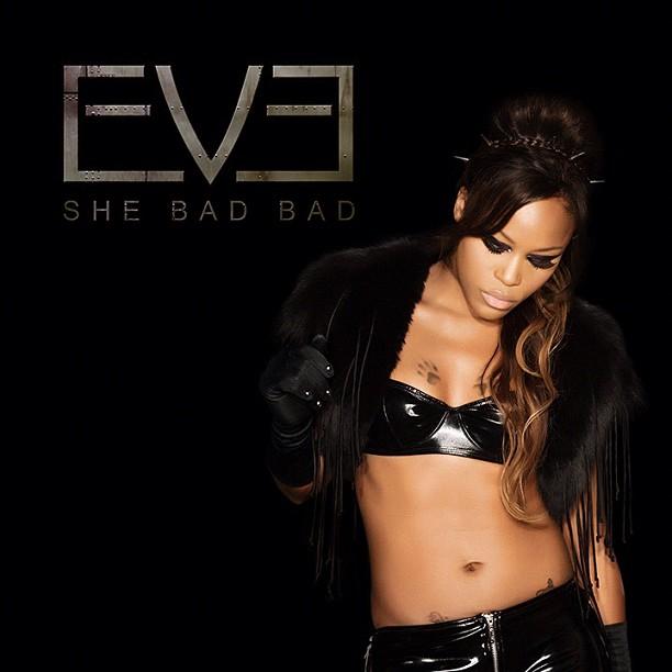 eve-she-bad-bad