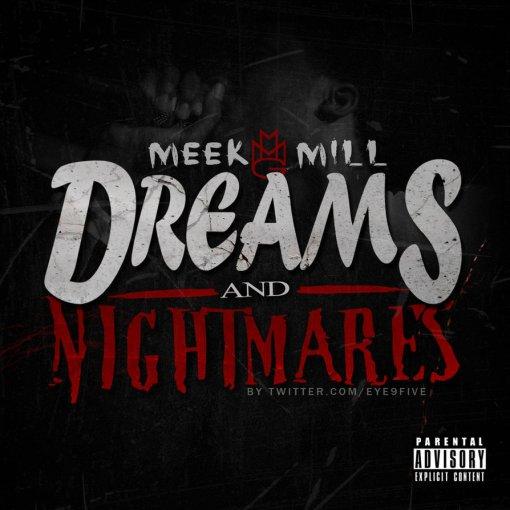 meek_mill___dreams_and_nightmares_by_eye9fivedesigns-d53eioe