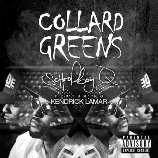 schoolboy-q-featuring-kendrick-lamar-collard-green
